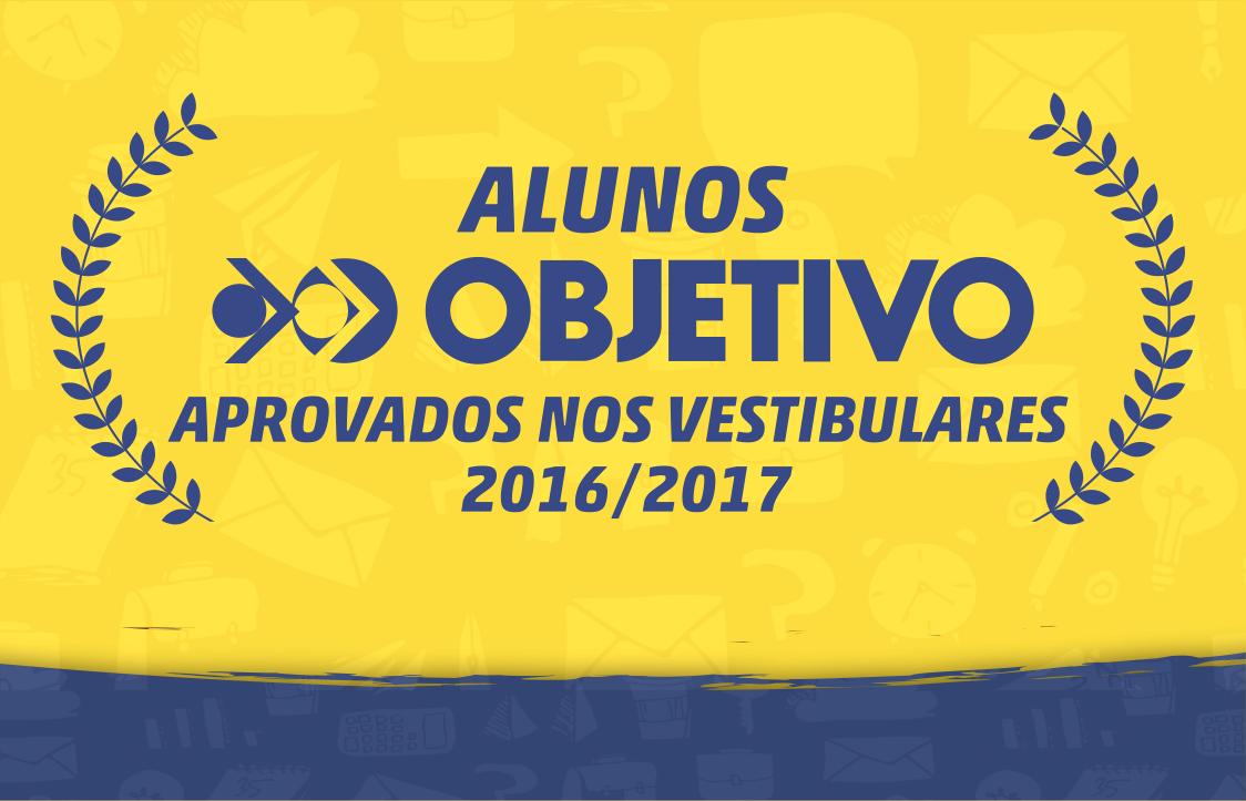 Confira a lista de aprovados nos vestibulares 2016/2017 do Colégio Objetivo Catalão!